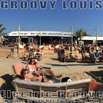 DJ Groovy Louis - Electric Groove - techhouse mix
