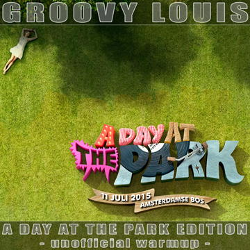 DJ Groovy Louis - A Day At The Park 2015 (unofficial warm-up) - techhouse mix